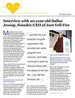 Interview with 20-year-old Dallas Jessup, founder/CEO of Just Yell Fire